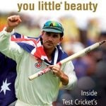 Australia You Little Beauty Inside Test Crickets Dream Team by Justin Langer and Rupert Wainwright