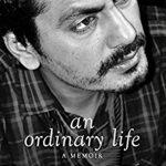 """नवाजुद्दीन सिद्दकी जीवनी """"An Ordinary Life: A Memoir"""""""