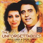 The Unforgettables featured Jagjit Singh and Chitra