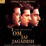 फिल्म - ओम जय जगदीश (2002)