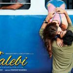 पूर्ती आर्य की डेब्यू हिंदी फिल्म जलेबी (2018)