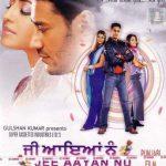 नवनीत निशान की डेब्यू पंजाबी फिल्म जी आया नूं (2000)